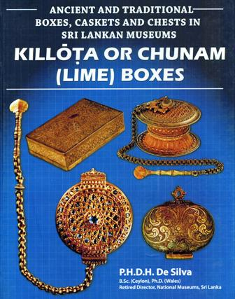 Ancient and traditional boxes, caskets and chests in Sri Lankan museums: Killota or Chunam (lime) boxes