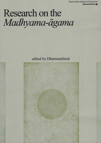 Research on the Madhyama-agama, ed. by Dhammadinna